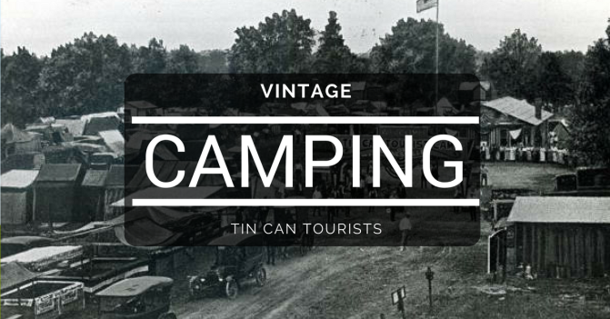 Vintage Camping Tin Can Tourist