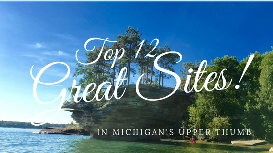 A Dozen Things to See in Michigan's Thumb
