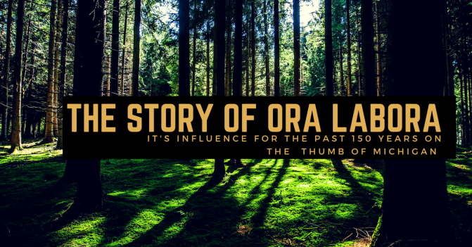 The Stories from Ora Labora 1862 – 1898